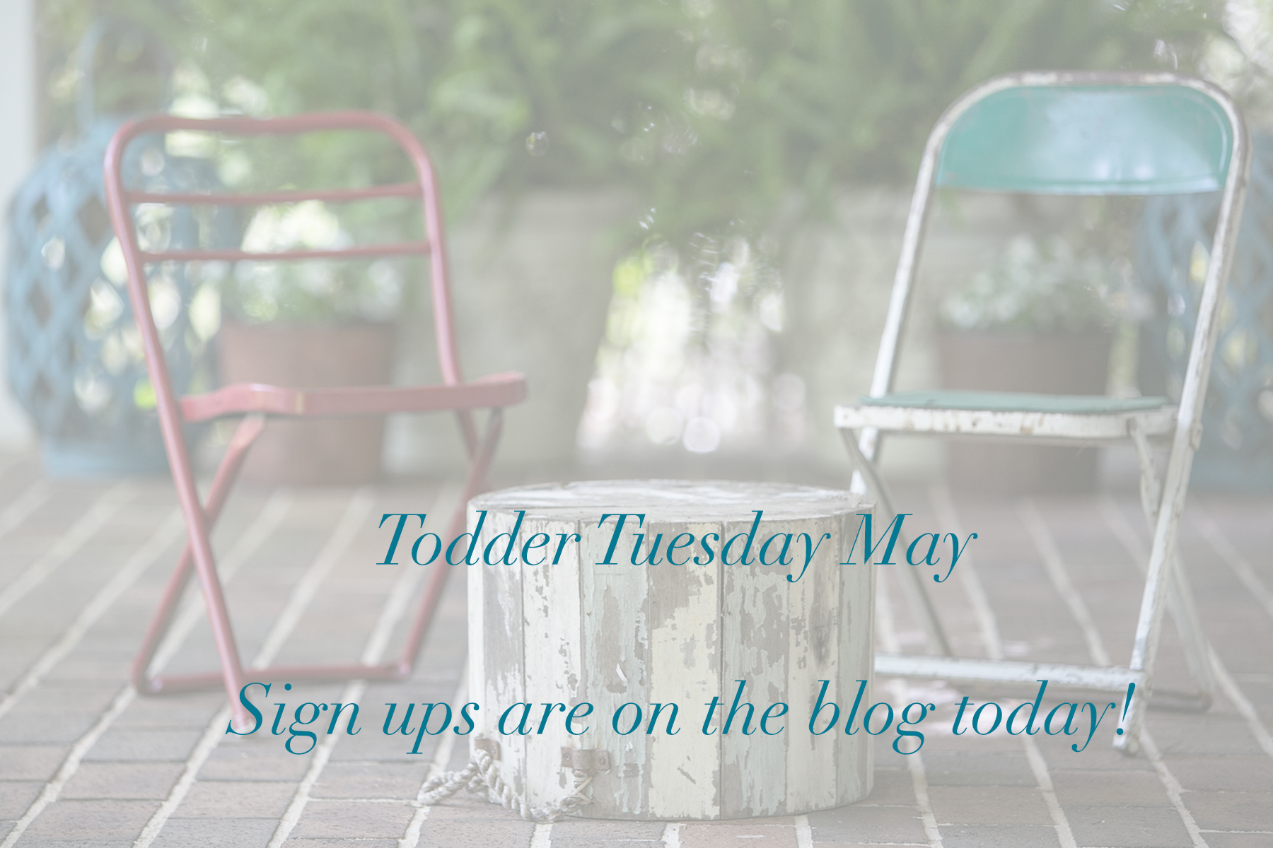 Toddler Tuesday-May